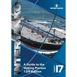 INTERTANKO Guide to the Vetting Process, 12th Edition